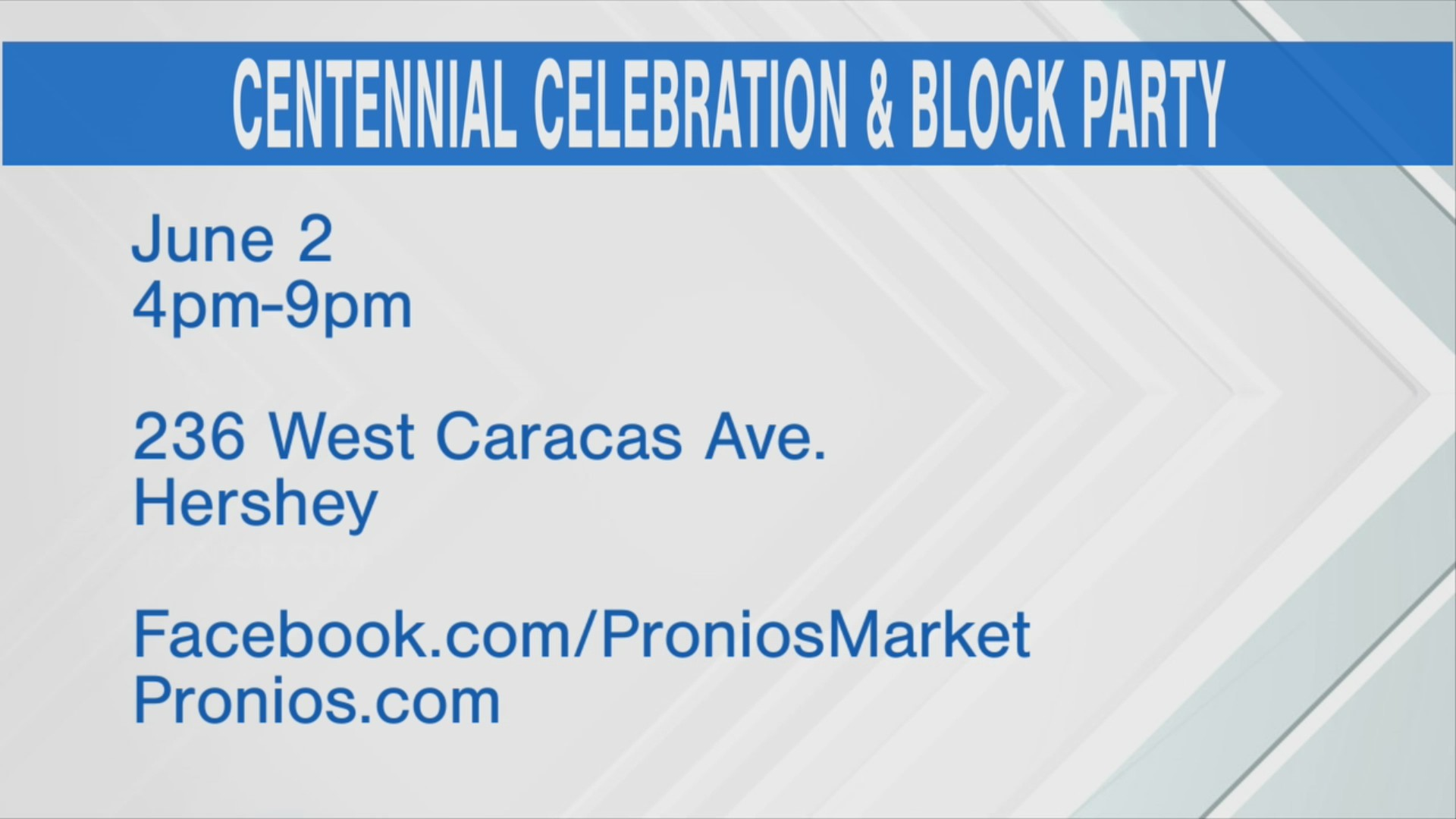 Pronio's Market Centennial Celebration
