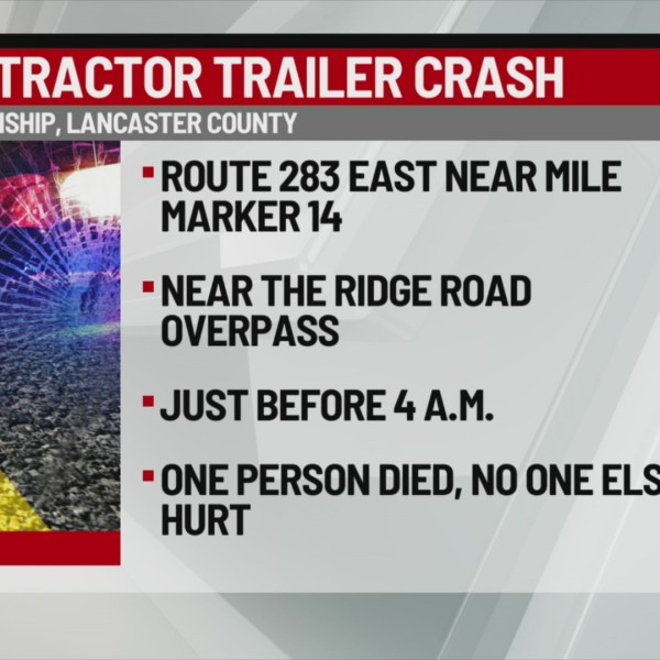 Deadly tractor trailer crash in Lancaster County