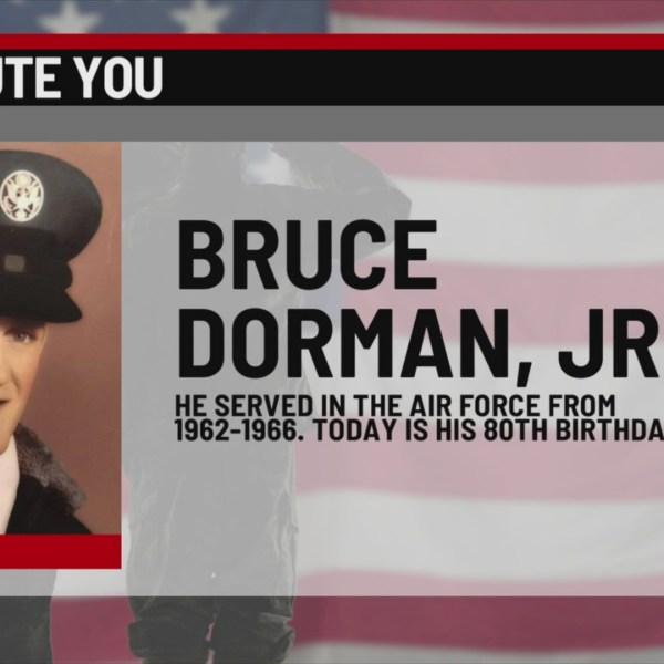 We Salute You Bruce Dorman Jr