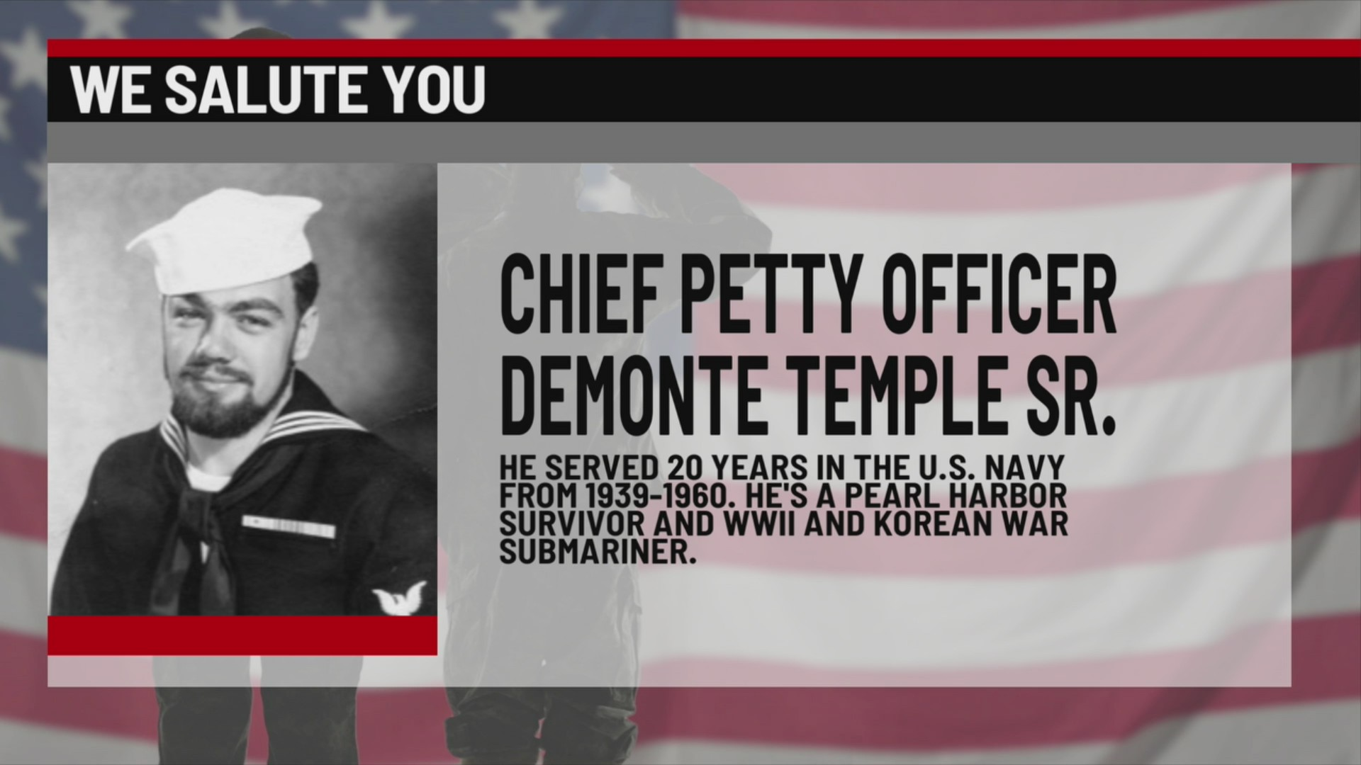 We Salute You Demonte Temple Sr.