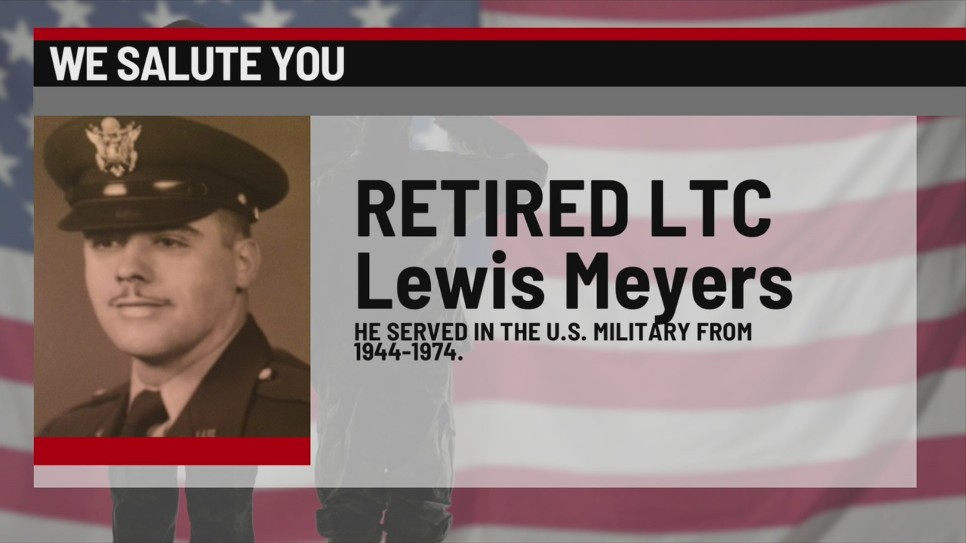 We Salute You Lewis Meyers