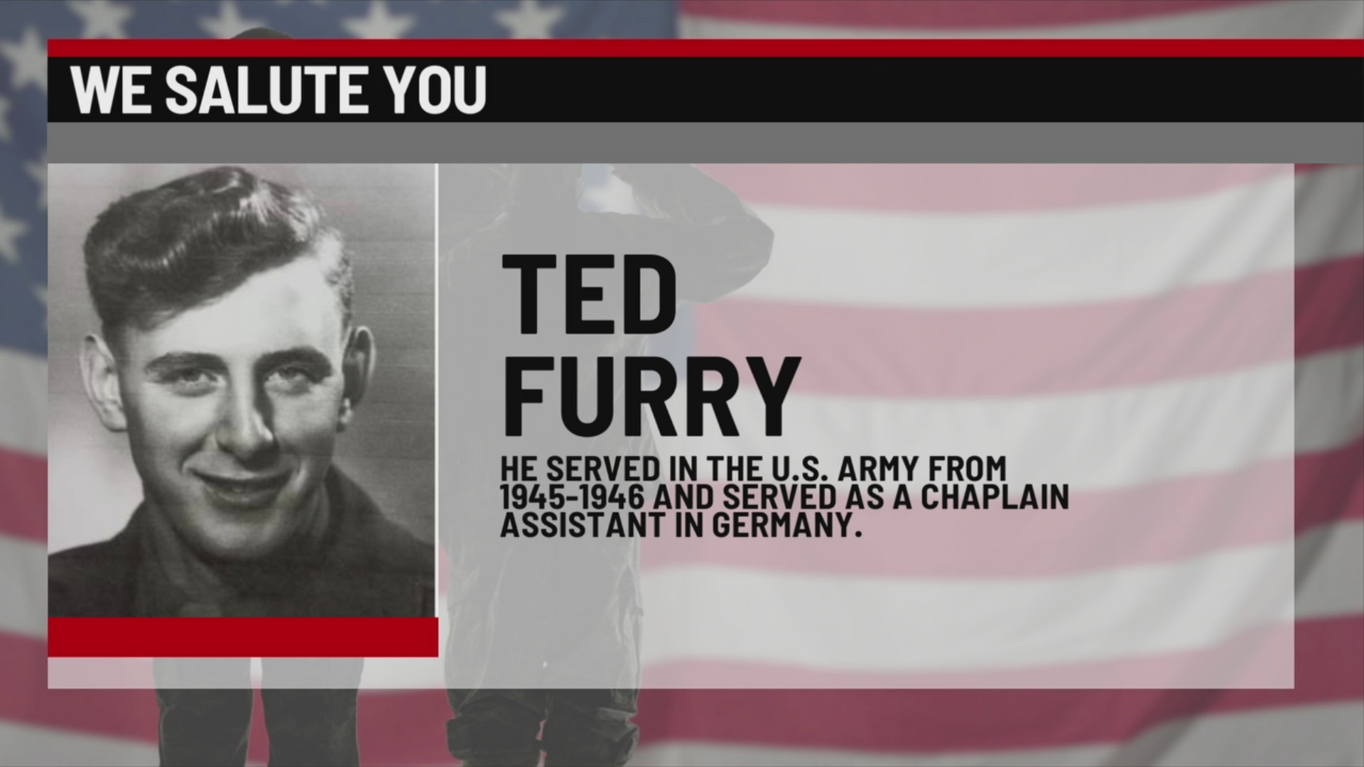 We Salute You Ted Furry