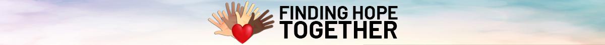 Finding Hope Together Header Image