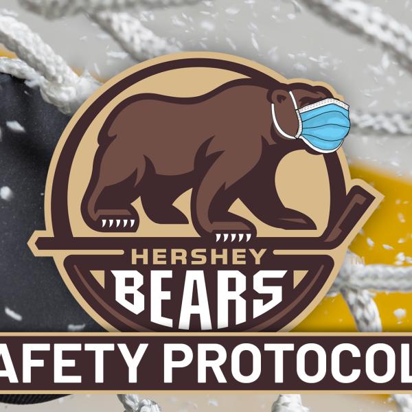 Hershey Bears SAFETY PROTOCOLS