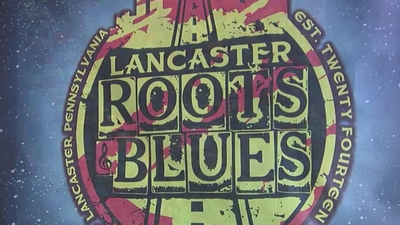 Lancaster Roots N Blues